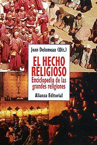El hecho religioso/ The Religious Doings (Spanish Edition) (8420694177) by Delumeau, Jean