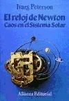 9788420694184: El reloj de Newton/ The Newtown Watch: Caos En El Sistema Solar (Spanish Edition)