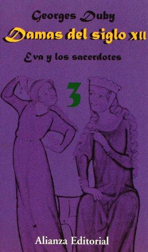 9788420694283: Damas del siglo XII. 3. Eva y los sacerdotes (Libros Singulares (Ls))