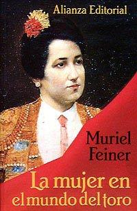 9788420694405: La mujer en el mundo del toro (Spanish Edition)
