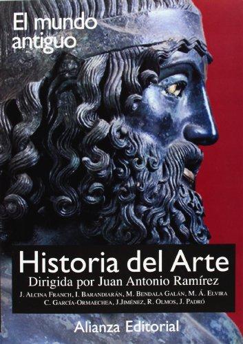 9788420694818: 1: Historia del arte / Art History: El mundo antiguo / The Ancient World (Spanish Edition)
