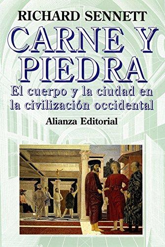 9788420694894: Carne y piedra / Flesh and Stone: El cuerpo y la ciudad en la civilizacion occidental / The Body and the City in Western Civilization (Spanish Edition)