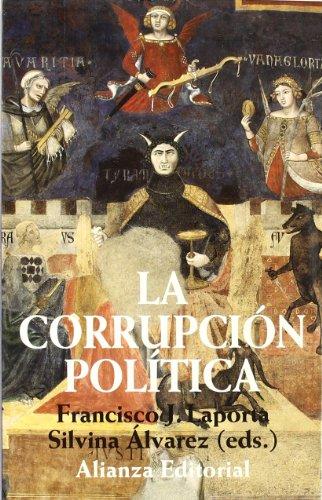 La corrupción política (Libros Singulares (Ls)) Laporta
