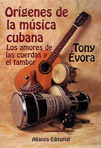 9788420695068: Orígenes de la música cubana: Los amores de la cuerda y el tambor (Libros Singulares (Ls))