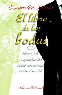 9788420695129: El libro de las bodas: Protocolo y organización de las ceremonias matrimoniales (Libros Singulares (Ls))