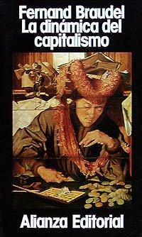 9788420695211: La dinamica del capitalismo/ The Dynamics of Capitalism (Spanish Edition)