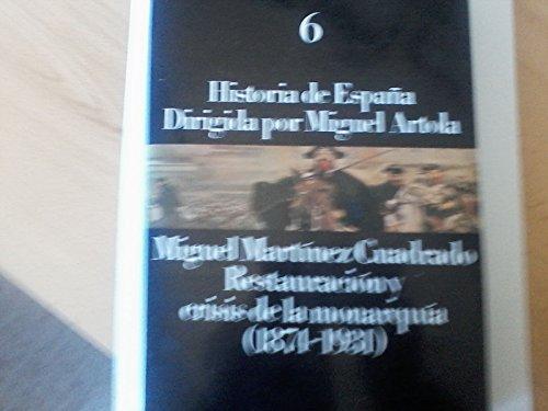9788420695716: Restauracion y crisis de la monarquia (1874-1931) (historia de Espa�a;t.6)
