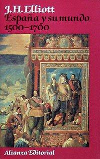 9788420696072: España y su mundo (1500-1700) (Libros Singulares (Ls))