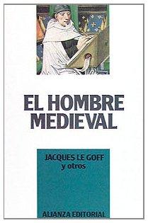 9788420696102: El hombre medieval/ The Medieval Man (Spanish Edition)