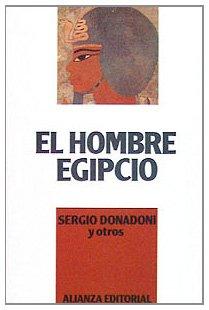 9788420696133: El hombre egipcio/ The Egyptian Man (Spanish Edition)