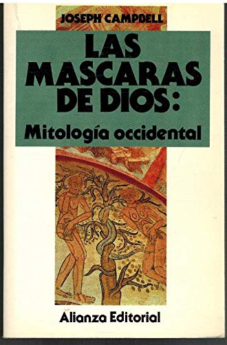 9788420696232: Las mascaras de dios, t.3: mitologia occidental