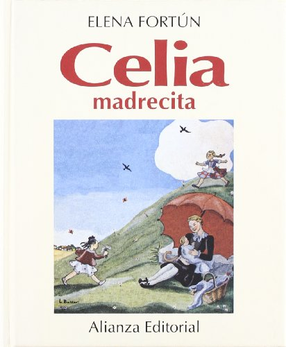 Celia madrecita: Fortún,Elena