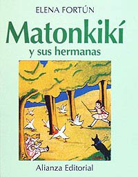9788420696737: Matonkikí y sus hermanas (Spanish Edition)