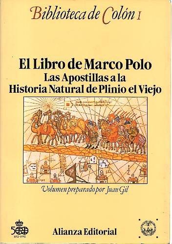 El libro de Marco Polo ; Las apostillas a la Historia natural de Plinio el Viejo (Biblioteca de Colon) (Spanish Edition) (8420696862) by Polo, Marco