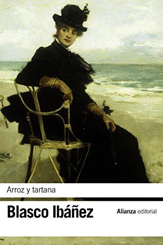9788420697239: Arroz y tartana (El Libro De Bolsillo - Bibliotecas De Autor - Biblioteca Blasco Ibáñez)
