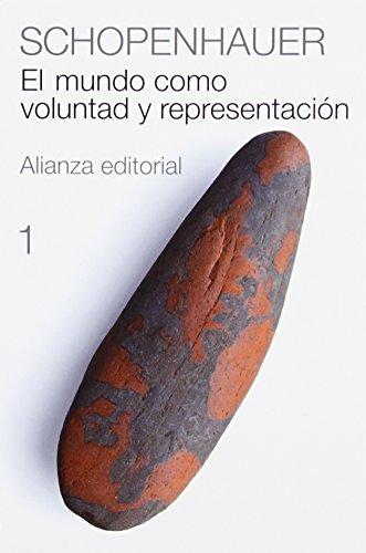9788420697307: 1-2: Schopenhauer: El mundo como voluntad y representacion / The World As Will and Representation (Spanish Edition)