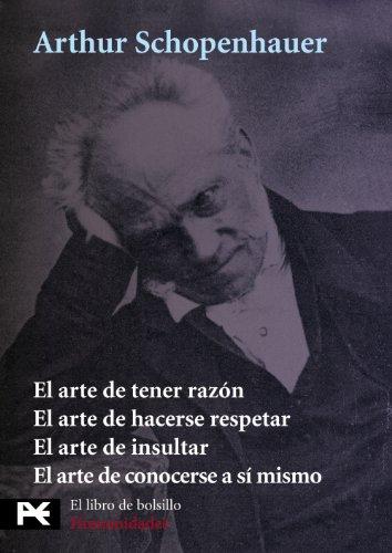 9788420697543: Estuche - A. Schopenhauer: El arte de tener razón - El arte de hacerse respetar - El arte de insultar - El arte de conocerse a si mismo (El Libro De Bolsillo - Estuches)
