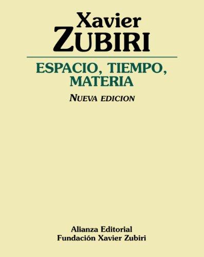 Espacio, Tiempo, Materia/ Space, Time and Material (Paperback) - Xavier Zubiri Apalategui