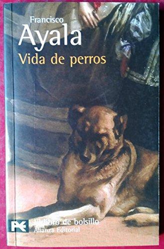 9788420697840: Vida de perros