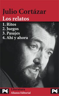 9788420697888: Julio Cortazar: Los Relatos / the Stories (El Libro De Bolsillo.) (Spanish Edition)