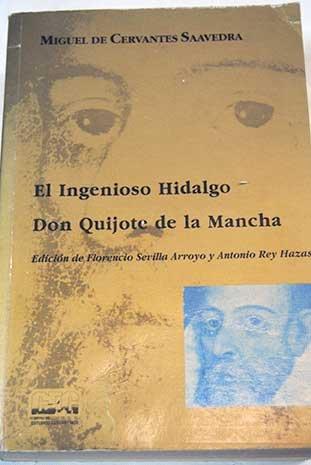 El ingenioso hidalgo Don Quijote de la Mancha. Tomo 2 (año 1615). Edición de Joaqu&...