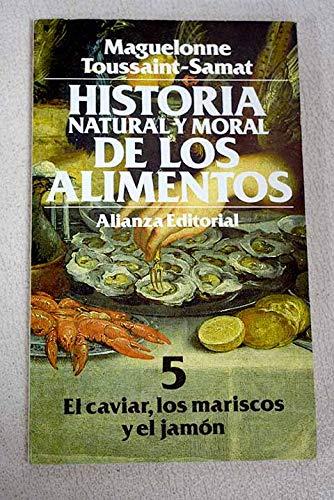 9788420698366: Historia natural y moral de los alimentos