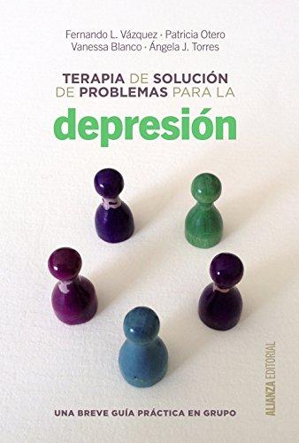 9788420698717: Terapia De Solución De Problemas Para La Depresión. Una Breve Guía De Práctica En Grupo (Alianza Ensayo)