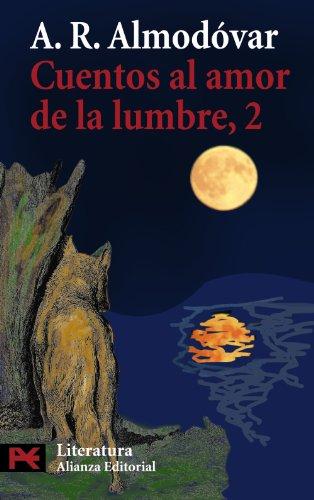 9788420698861: Cuentos al amor de la lumbre, 2 (El Libro De Bolsillo - Literatura)