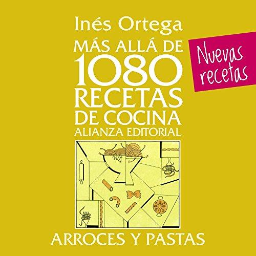 9788420699097: Más allá de 1080 recetas de cocina. Arroces y pastas (Libros Singulares (LS))