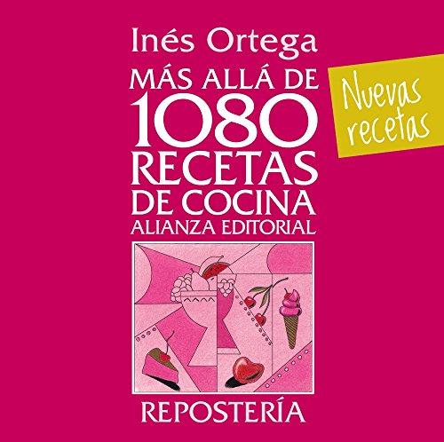 9788420699127: Más allá de 1080 recetas de cocina. Repostería (Libros Singulares (LS))