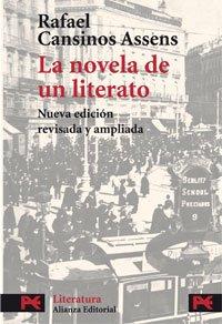 9788420699295: Rafael Cansinos Assens: La Novela De Un Literato / the Novel of a Writer (El Libro De Bolsillo.) (Spanish Edition)