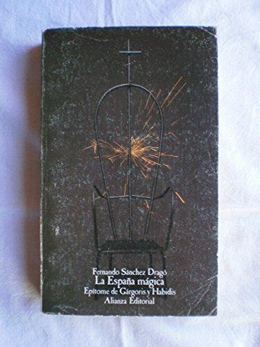 9788420699585: España magica; epitome degargoris y habidis