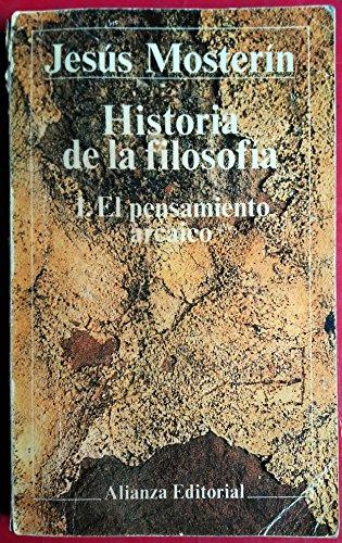 9788420699622: Historia de la filosofia / History of Philosophy: El Pensamiento Arcaico (El Libro De Bolsillo (Lb)) (Spanish Edition)