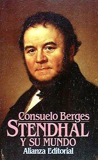 9788420699677: Stendhal y su mundo (El Libro De Bolsillo (Lb))