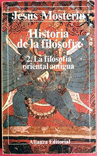9788420699875: 2: Historia de la filosofia / History of Philosophy: La Filosofia Oriental Antigua (El Libro De Bolsillo (Lb)) (Spanish Edition)