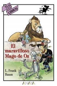 El maravilloso Mago de Oz: Baum, L. Frank