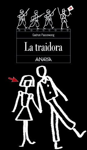 9788420700304: La traidora (Literatura Juvenil (A Partir De 12 Años) - Espacio Abierto)