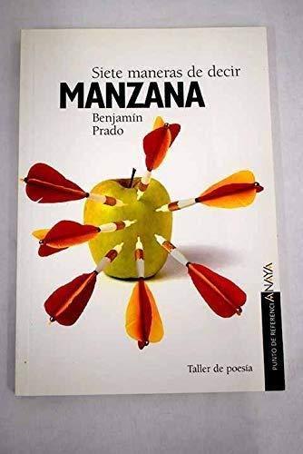 9788420712239: Siete maneras de decir manzana (Punto de referenciaAnaya) (Spanish Edition)