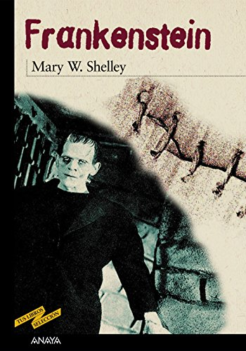 Frankenstein (Tus Libros Seleccion / Your Books: Shelley, Mary Wollstonecraft