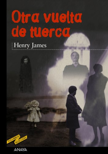 9788420712314: Otra vuelta de tuerca / The Turn of the Screw (Spanish Edition)