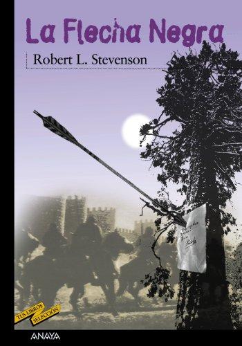 9788420712697: La Flecha Negra (Clásicos - Tus Libros-Selección)