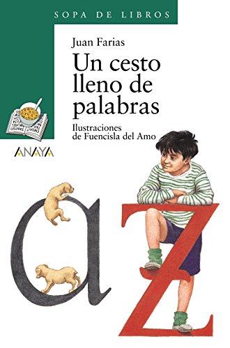 9788420712796: Un cesto lleno de palabras / A Basket full of Words (Cuentos, Mitos Y Libros-regalo) (Spanish Edition)