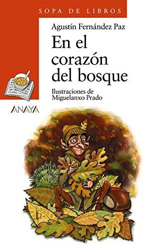 9788420712826: En El Corazon Del Bosque/ At The Heart of the Forest (Sopa De Libros / Soup of Books) (Spanish Edition)