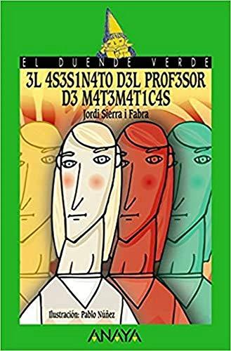 3l 4S3S1N4T0 D3L PR0F3S0R D3 M4T3M4T1C4S / The Math Teacher's Murder (El Duende Verde &#...