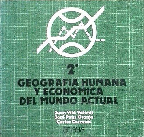 9788420717388: Geografía humana y económica del mundo actual, 2 BUP