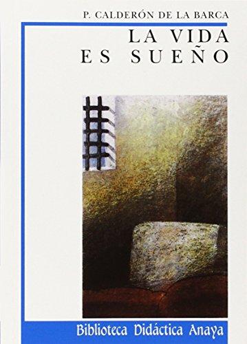 La Vida es sueño (Biblioteca Didáctica Anaya): Calderón de la Barca, P.