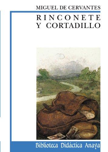 9788420726328: Rinconete y Cortadillo (Biblioteca Didactica Anaya) (Spanish Edition)