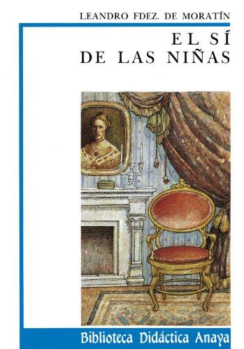 9788420726342: El sí de las niñas (Clásicos - Biblioteca Didáctica Anaya)