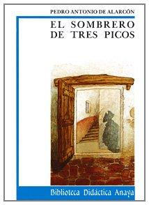 9788420726359: El sombrero de tres picos (Clásicos - Biblioteca Didáctica Anaya)