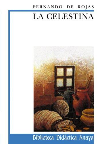 9788420726670: La celestina / Celestina (Biblioteca Didactica Anaya) (Spanish Edition)